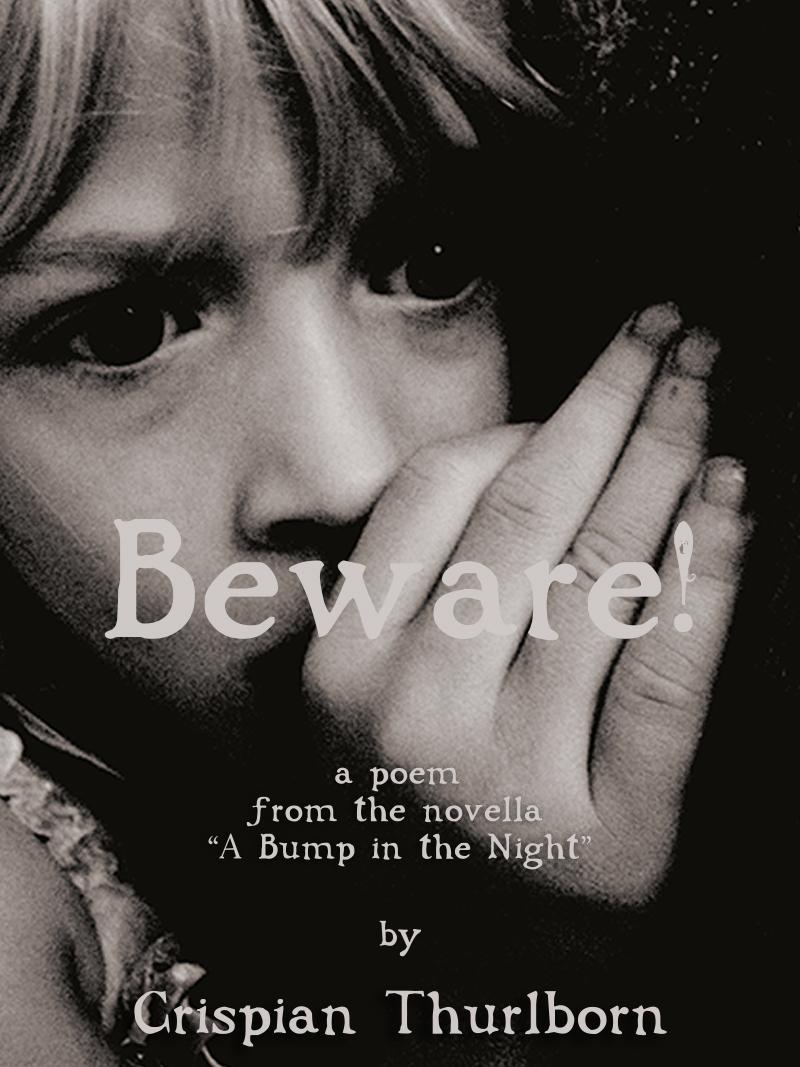 """""""Beware!"""" by Crispian Thurlborn"""