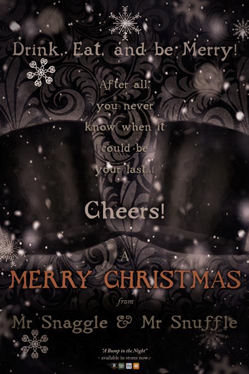 Mr Snaggle & Mr Snuffle's Christmas Message